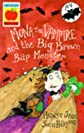 Mona the Vampire and the Big Brown Bap Monster (Younger Fiction Paperbacks)