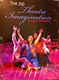 Theatre Imagination (THA 300) (0077810805) by Robert Cohen