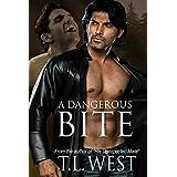A Dangerous Bite ~ T.L. West