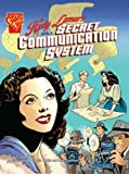 Hedy Lamarr and a Secret Communication System (0736868062) by Robbins, Trina