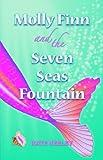 Molly Finn and the Seven Seas Fountain