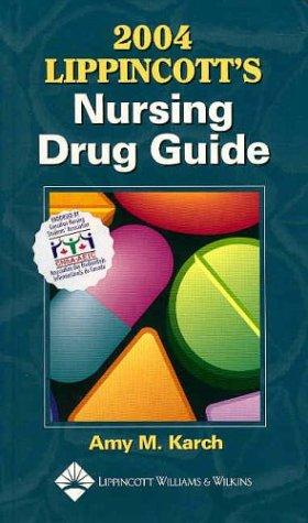 2004 Lippincott's Nursing Drug Guide: Canadian Version