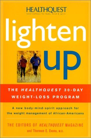 Lighten Up: The HealthQuest 30-Day Weight-Loss Program