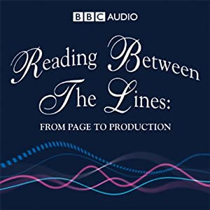 Reading Between The Lines: From Page to Production | [BBC Audiobooks]
