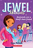 Jewel Thieves #2: Diamonds Are a Thief's Best Friend