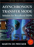 Asynchronous Transfer Mode: Solution for Broadband ISDN (3rd Edition)