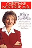 The Wisdom of Menopause (055338080X) by Northrup, Christiane