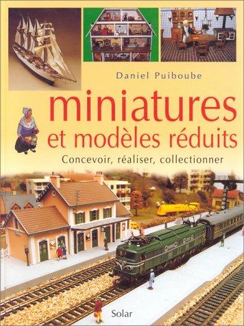 Miniatures et modèles réduits