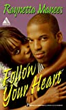 Follow Your Heart (Arabesque Romance)