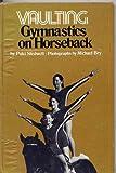 Vaulting: Gymnastics on horseback