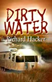 Dirty Water (A Nick Sibelius Mystery Book 2)
