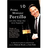 Prime Minister Portillo: and Other Things That Never Happenedby Duncan Brack