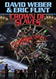 Crown Of Slaves (Weber, David) (0743471482) by Weber, David
