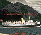 img - for A Journey with E.J. Hughes: One Collector's Odyssey book / textbook / text book