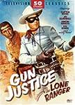 Gun Justice Ft:Lone Ranger