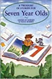 A Treasury of Stories for Seven Year Olds (185697829X) by Nancy Blishen