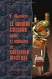 echange, troc François Massialot - Le nouveau cuisinier royal et bourgeois, ou cuisinier moderne: Tome 1