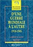 """Afficher """"D'Une guerre mondiale à l'autre : 1914-1945"""""""