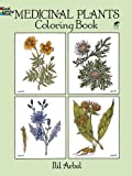Medicinal Plants Coloring Book (Dover Nature Coloring Book)