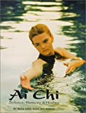 img - for Ai Chi - Balance Harmony and Healing book / textbook / text book