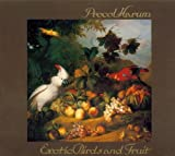 Exotic Birds & Fruit by Procol Harum