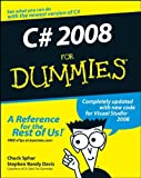 C# 2008 For Dummies