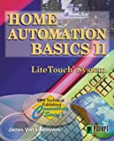 Home Automation II - LiteTouch Systems (Sams Technical Publishing Connectivity Series) (v. 2)