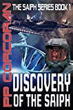 Discovery of the Saiph (The Saiph Series Book 1)
