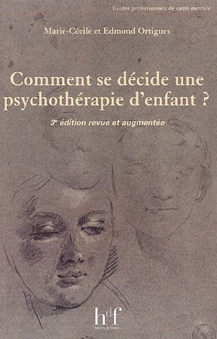 Comment se décide une psychothérapie d'enfant ?