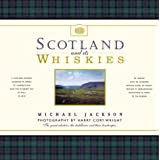 Scotland and Its Whiskiesby Michael Jackson