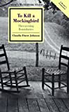 To Kill a Mockingbird: Threatening Boundaries (Twaynes Masterwork Studies: A Readers Companion, No 139)
