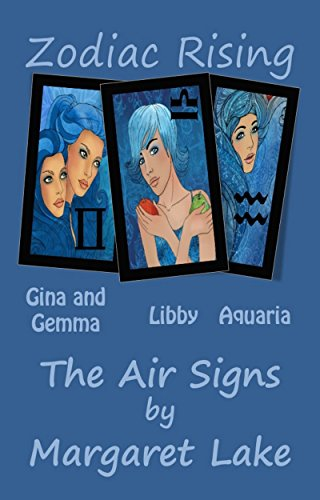 Margaret Lake - Zodiac Rising - The Air Signs: Gemini - Libra - Aquarius (English Edition)