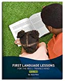 img - for First Language Lessons for the Well-Trained Mind: Level 1 (Second Edition) (First Language Lessons) book / textbook / text book