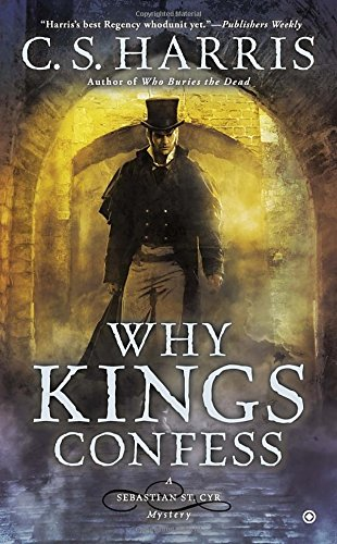 Image of Why Kings Confess: A Sebastian St. Cyr Mystery