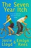 The Seven Year Itch (0434011509) by Lloyd, Josie