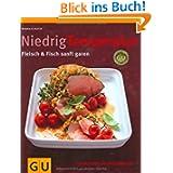 Niedrig Temperatur Fleisch & Fisch sanft garen: Mit Rezepten von Spitzenköchen (GU Themenkochbuch)