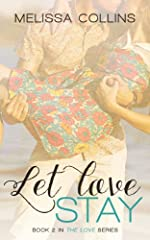 Let Love Stay (The Love Series)