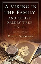 A Viking in the Family: And Other Family Tree Tales