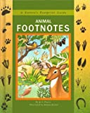 Animal Footnotes (Nature's Footprint Guide) (0671691171) by Pearce, Q. L.