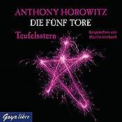 Teufelsstern (Die fünf Tore 2) | Anthony Horowitz