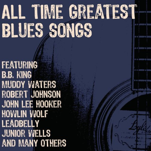 All Time Greatest Blues Songs [3 CD] (Canned Heat Music compare prices)