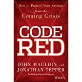Code Red: How to Protect Your Savings From the Coming Crisis (Unabridged)