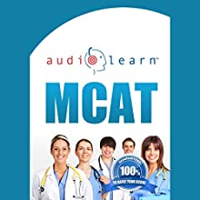 MCAT AudioLearn: Complete Audio Review for the MCAT (Medical College Admission Test) Audiobook by  AudioLearn Team Narrated by  John and Ana