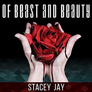 Of Beast and Beauty Audiobook