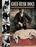img - for Gold Rush Dogs book / textbook / text book