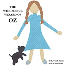 L. Frank Baum's Wonderful Wizard of Oz (       UNABRIDGED) by L. Frank Baum Narrated by Daniel Moore