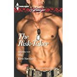 The Risk-Taker (Uniformly Hot!)