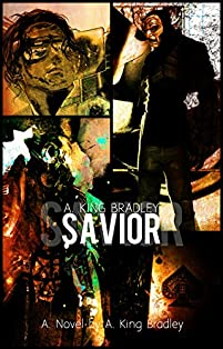 Savior by A. King Bradley ebook deal