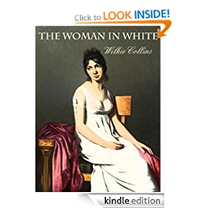 THE WOMAN IN WHITE (with the original 1860 illustrations)