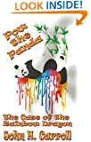Pow the Panda, The Case of the Rainbow Dragon (Stories for Demented Children Book 10)
